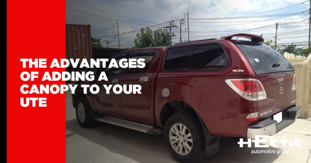 The Advantages of Adding a Canopy to Your UTE